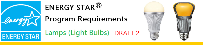ENERGY STAR Lamps V1.0 DRAFT 2